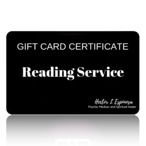 GIFTCARD CERTIFICATE reading service Hector L Espinosa Psychic Medium and Spiritual Healer
