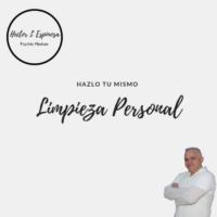 Limpieza personal - Hector L Espinosa - Psychgic Medium and Spiritual Healer